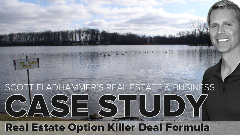 Investor Scott Fladhammer Real Estate Option of Killer Deal Formula Yields Huge Profit & Drama