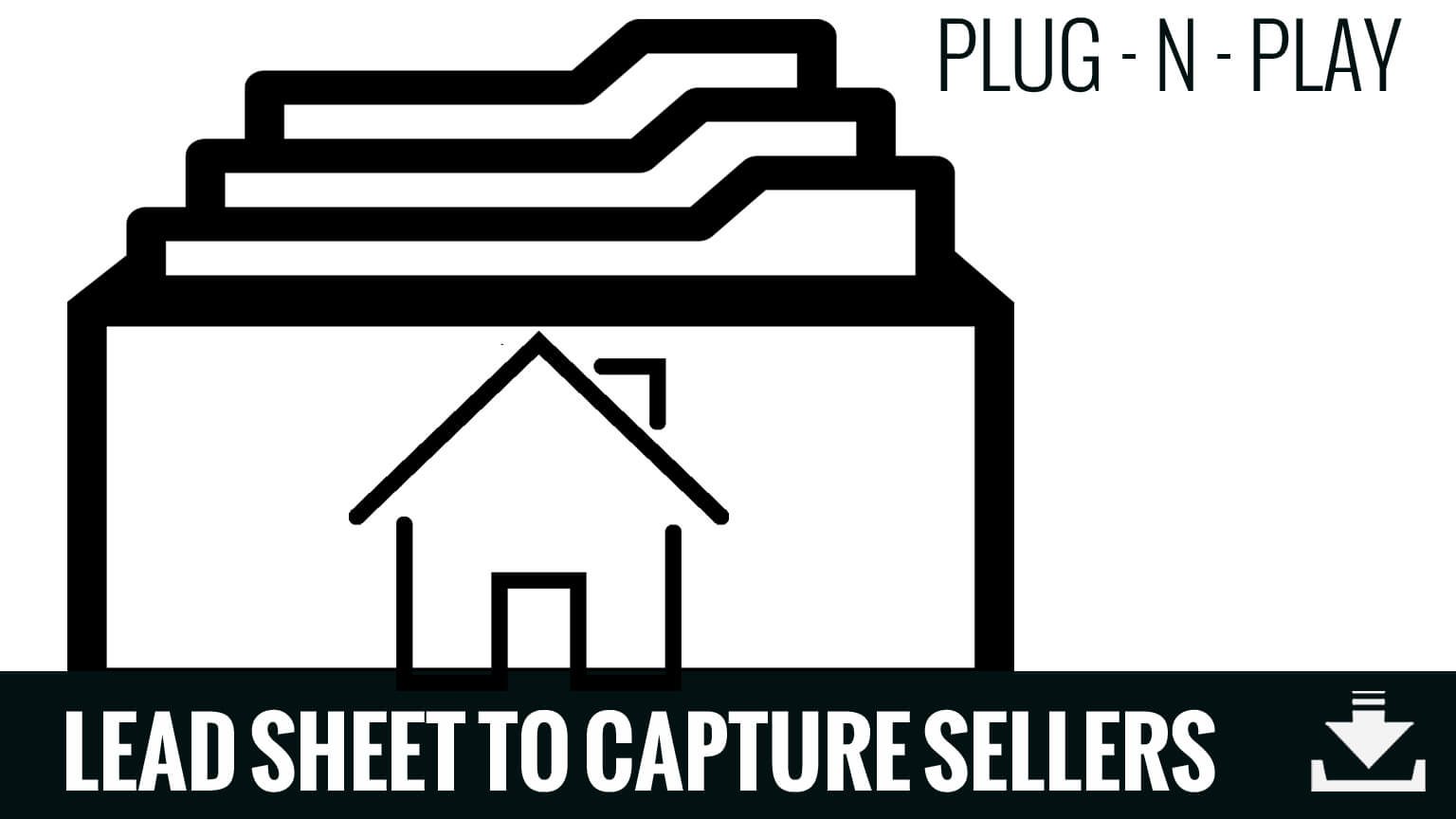 download the lead sheet for capturing sellers